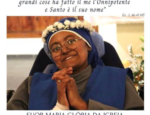 Suor Maria Gloria Da Igreja è Partita al Cielo